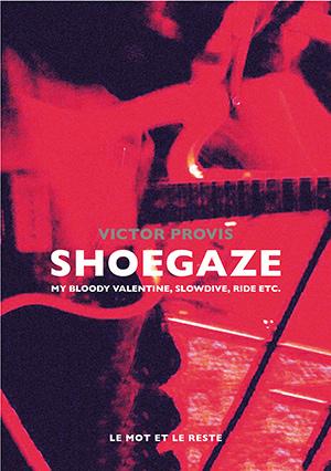 Shoegaze de Victor Provis